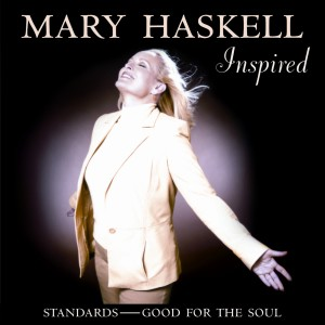Inspired Standards - Good For The Soul 2005 Mary Haskell