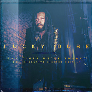 Album The Times Weve Shared Commemorative Limited Edition from Lucky Dube