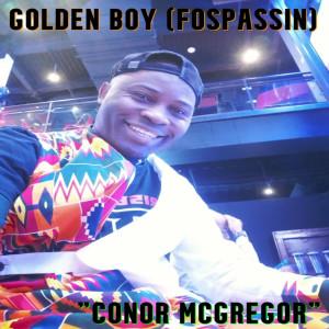 Album Conor McGregor from Golden Boy (Fospassin)