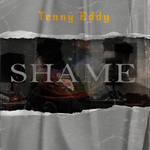 Album Shame from Tenny Eddy