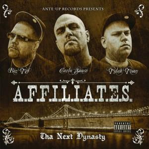 Album Tha Next Dynasty (Explicit) from Affiliates