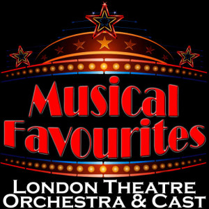 Album Musical Favourites from The London Theatre Orchestra & Cast