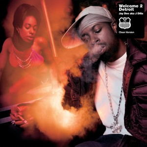 Album Welcome 2 Detroit (Clean Version) (Explicit) from J Dilla