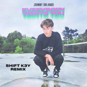 Everybody Wants You(Explicit) dari Johnny Orlando