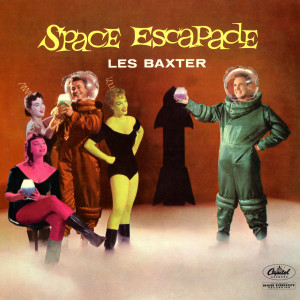 Space Escapade 2010 Les Baxter