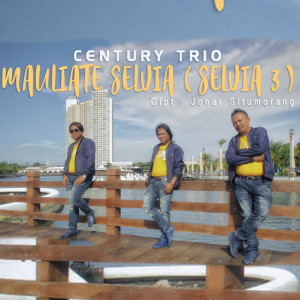 Mauliate Selvia (Selvia 3) dari Century Trio