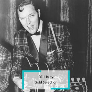 Album Bill Haley - Gold Selection from Bill Haley