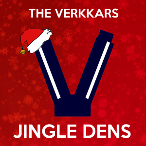 The Verkkars的專輯Jingle Dens (Christmas Special) (Explicit)