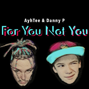Album For You Not You from Danny P