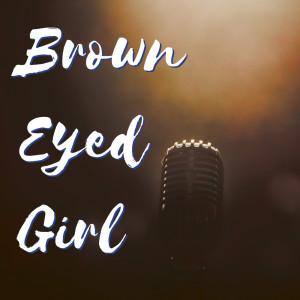 Album Brown Eyed Girl from Graham Blvd