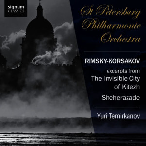 St Petersburg Philharmonic Orchestra的專輯Rimsky-Korsakov: The Invisible City of Kitezh, Sheherazade
