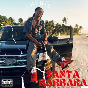 Album Santa Barbara (Explicit) from Cheu-B