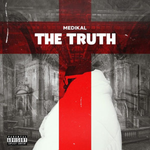 The Truth (Explicit)