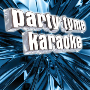 Listen to Sit Still, Look Pretty (Made Popular By Daya) [Karaoke Version] (Made Popular By Daya|Karaoke Version) song with lyrics from Party Tyme Karaoke