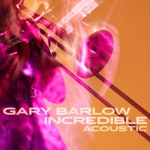 Album Incredible from Gary Barlow
