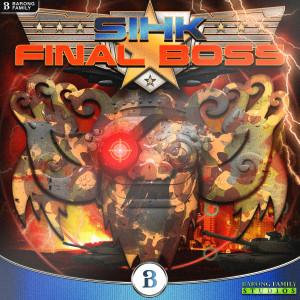Album Final Boss from Sihk