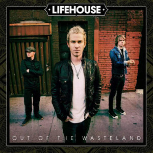 Out Of The Wasteland dari Lifehouse