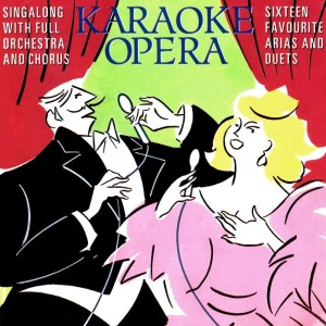 Anne-Marie Owens的專輯Karaoke Opera: Sixteen Favourite Arias and Duets