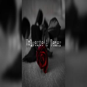 Album Volverte A Tener (Explicit) from Maverick