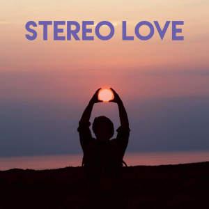 收聽CDM Project的Stereo Love歌詞歌曲