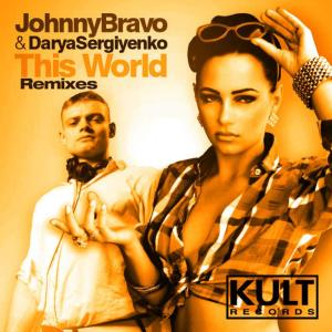 Album Kult Records Presents This World (Remixes) from Johnny Bravo