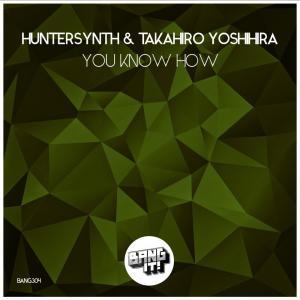 Album You Know How from Takahiro Yoshihira