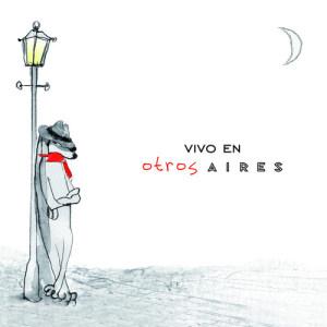 Album Vivo En Otros Aires from Otros Aires
