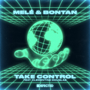 Album Take Control (feat. Clementine Douglas) from Mele