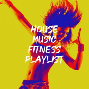 Album House Music Fitness Playlist from Deep House Club