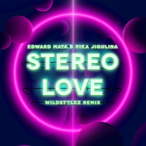 Edward Maya的專輯Stereo Love (Wildstylez Remix)