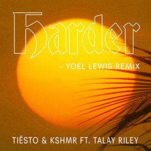 Talay Riley的專輯Harder (feat. Talay Riley) (Yoel Lewis Remix)