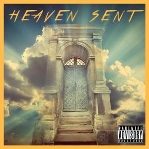 Album Heaven Sent (Explicit) from Hot Dollar