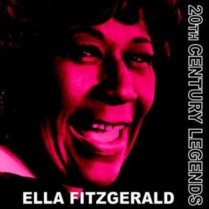 Ella Fitzgerald的專輯20th Century Legends - Ella Fitzgerald