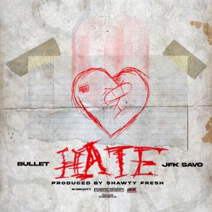 Album Hate (Explicit) from Bullet