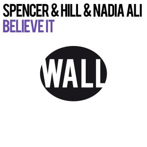 Album Believe It (Club Mix) from Spencer & Hill