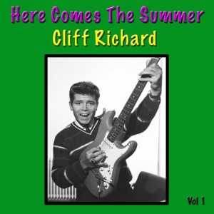 Cliff Richard的專輯Here Comes The Summer, Vol. 1