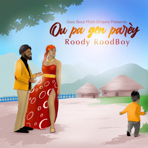Album Ou Pa Gen Parèy from Roody Roodboy