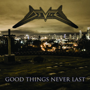 Album Good Things Never Last from Device