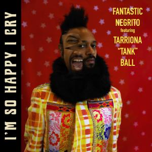 Album I'm so Happy I Cry (feat. Tank) from Tank and The Bangas