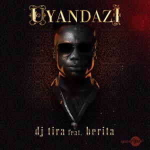 Album Uyandazi Single from DJ Tira