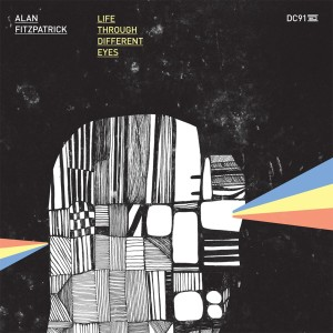 Album Life Through Different Eyes from Alan Fitzpatrick