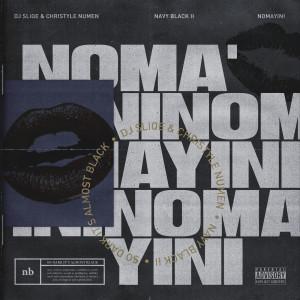 Album Nomayini from Sliqe