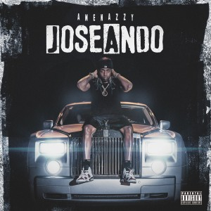 Album Joseando (Explicit) from Amenazzy