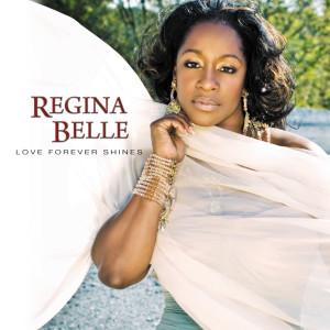 Album Love Forever Shines from Regina Belle