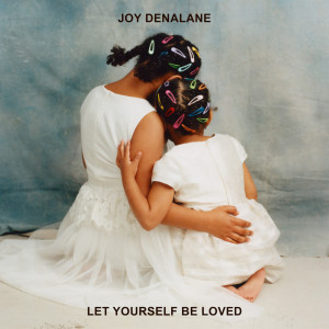 Album Let Yourself Be Loved from Joy Denalane