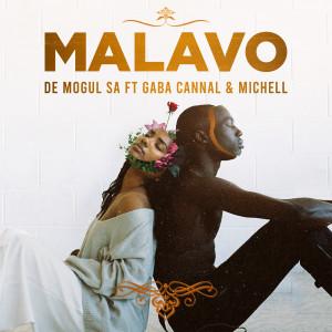 Album MaLavo (feat. Gaba Cannal & Michell) from De Mogul SA