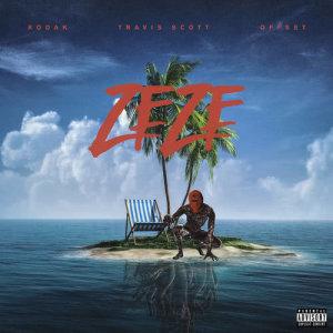 ZEZE (feat. Travis Scott & Offset) dari Kodak Black