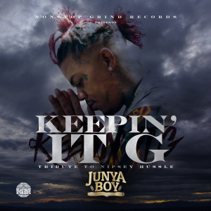 Album Keepin' It G (Tribute to Nipsey Hussle) (Explicit) from Junya Boy