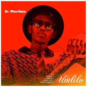 Listen to Umlilo song with lyrics from Dr MaVibes
