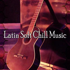 Album Latin Soft Chill Music from Instrumental